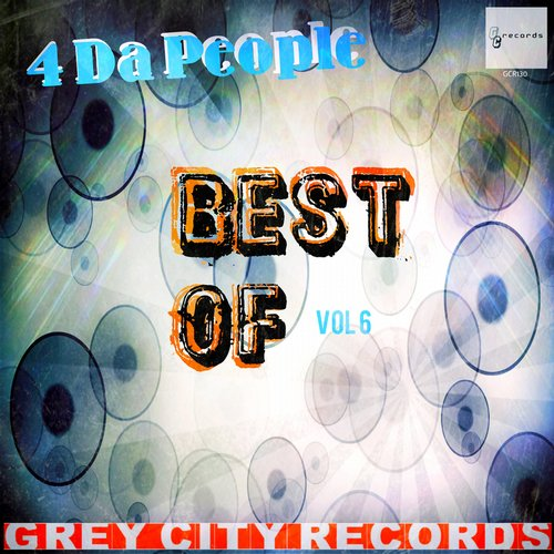 4 Da People - Best Of, Vol. 6 [GCR130]